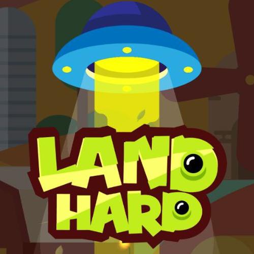 Land Hard